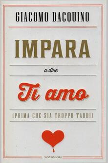 Impara a dire ti amo (prima che sia troppo tardi).pdf