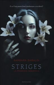 Foto Cover di La promessa immortale. Striges, Libro di Barbara Baraldi, edito da Mondadori