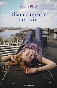 Siamo ancora tutti vivi - Giulia Blasi - copertina