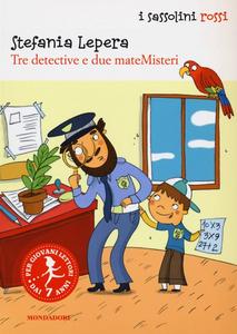 Libro Tre detective e due mateMisteri Stefania Lepera