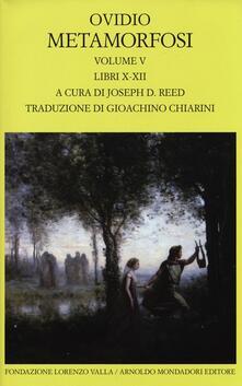 Listadelpopolo.it Metamorfosi. Testo latino a fronte. Vol. 5: Libri X-XII. Image