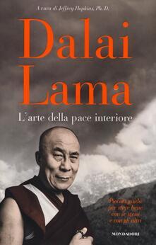 L' arte della pace interiore - Gyatso Tenzin (Dalai Lama) - copertina