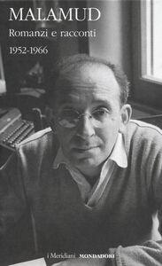 Libro Romanzi e racconti. 1952-1966. Vol. 1 Bernard Malamud