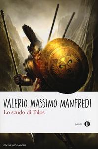Libro Lo scudo di Talos Valerio M. Manfredi