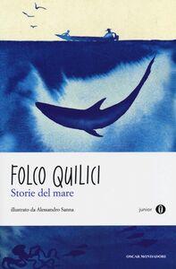 Libro Storie del mare Folco Quilici