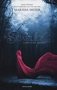 Scarlet. Cronache lunari - Marissa Meyer - copertina