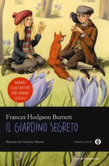 Il giardino segreto. Ediz. illustrata - Frances Hodgson Burnett - copertina