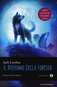 Libro Il richiamo della foresta Jack London