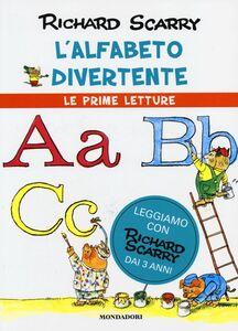 Foto Cover di L' alfabeto divertente, Libro di Richard Scarry, edito da Mondadori