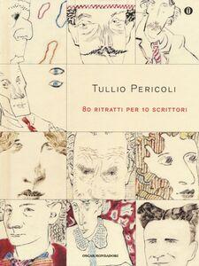 Libro 80 ritratti per 10 scrittori Tullio Pericoli