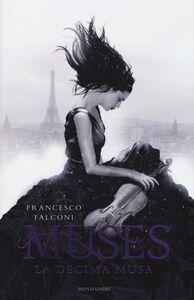 Libro Muses. La decima musa Francesco Falconi