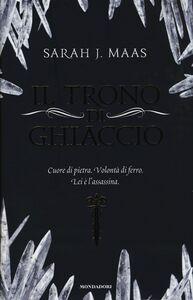 Libro Il trono di ghiaccio Sarah J. Maas