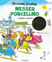 Messer Porcellino. I grandi classici