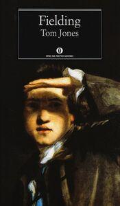 Foto Cover di Tom Jones, Libro di Henry Fielding, edito da Mondadori