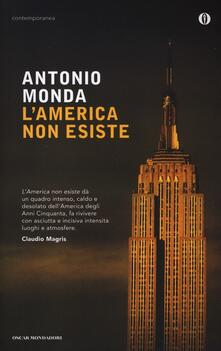 L' America non esiste - Antonio Monda - copertina