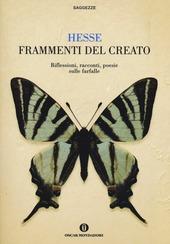 Frammenti del creato. Riflessioni, racconti, poesie sulle farfalle