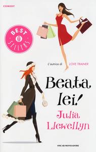 Libro Beata lei! Julia Llewellyn