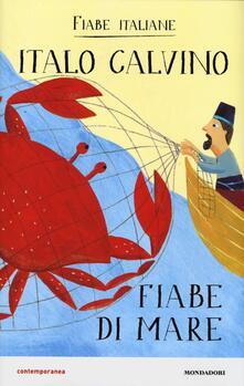 Fiabe di mare. Fiabe italiane. Ediz. illustrata - Italo Calvino - copertina
