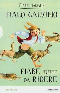 Libro Fiabe tutte da ridere. Fiabe italiane Italo Calvino