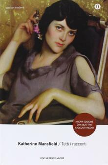 Tutti i racconti - Katherine Mansfield - copertina