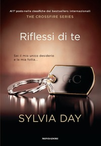 Riflessi di te. The crossfire trilogy. Vol. 2