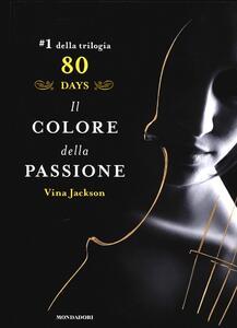 Il colore della passione. 80 days. Giallo. Vol. 1