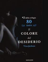 Il Il colore del desiderio. 80 days. Azzurro. Vol. 2
