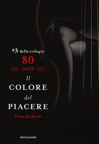 Il Il colore del piacere. 80 days. Rosso. Vol. 3
