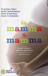 Libro Da mamma a mamma