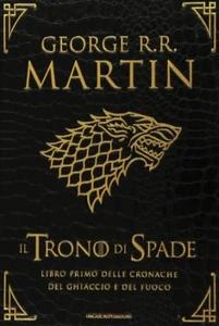 Libro Il trono di spade. Libro primo delle Cronache del ghiaccio e del fuoco. Ediz. speciale. Vol. 1: Il trono di spade-Il grande inverno. George R. R. Martin