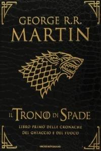 Il trono di spade. Libro primo delle Cronache del ghiaccio e del fuoco. Ediz. speciale. Vol. 1: Il trono di spade-Il grande inverno.