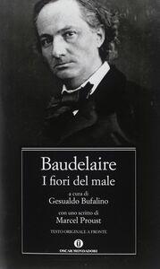 Foto Cover di I fiori del male, Libro di Charles Baudelaire, edito da Mondadori