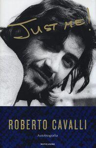 Libro Just me Roberto Cavalli