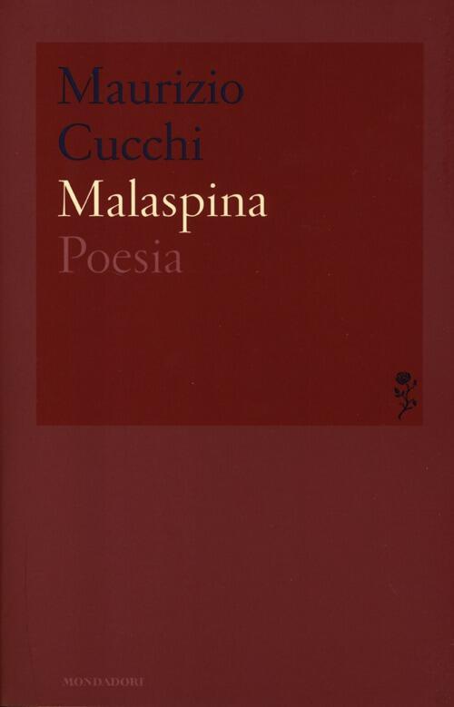 Malaspina maurizio cucchi libro mondadori lo - Poesia lo specchio ...