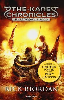 Il trono di fuoco. The Kane Chronicles. Vol. 2 - Rick Riordan - copertina