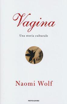 Birrafraitrulli.it Vagina. Una storia culturale Image