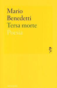 Foto Cover di Tersa morte, Libro di Mario Benedetti, edito da Mondadori