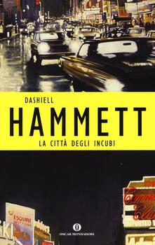 La città degli incubi - Dashiell Hammett - copertina