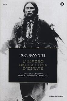 L' impero della luna d'estate. Ascesa e declino della tribù Comanche - Sam C. Gwynne - copertina