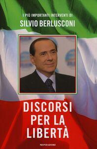 Libro Discorsi per la libertà Silvio Berlusconi