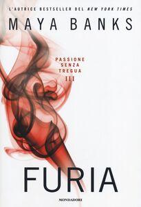 Libro Furia. Passione senza tregua Maya Banks