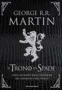 Libro Il trono di spade. Libro secondo delle Cronache del ghiacchio e del fuoco. Ediz. speciale. Vol. 2: Il regno dei lupi-La regina dei draghi. George R. R. Martin