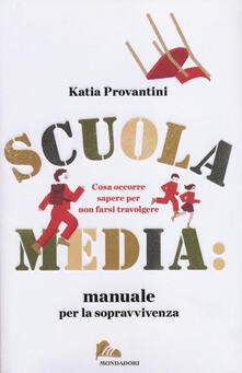Filmarelalterita.it Scuola media: manuale per la sopravvivenza. Cosa occorre sapere per non farsi travolgere Image