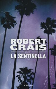 Libro La sentinella Robert Crais
