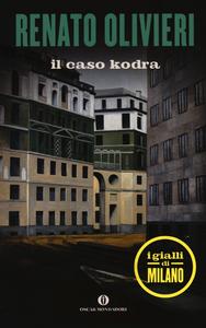 Libro Il caso Kodra. I gialli di Milano Renato Olivieri