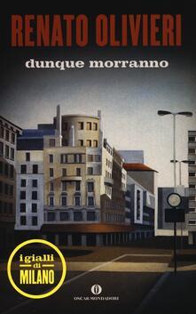 Dunque morranno. I gialli di Milano - Renato Olivieri - copertina