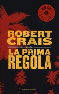 Libro La prima regola Robert Crais