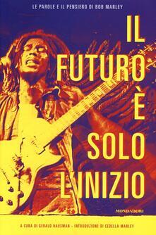 Il futuro è solo l'inizio - Bob Marley - copertina