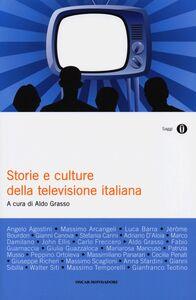 Libro Storie e culture della televisione italiana