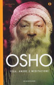 Libro Yoga: amore e meditazione Osho